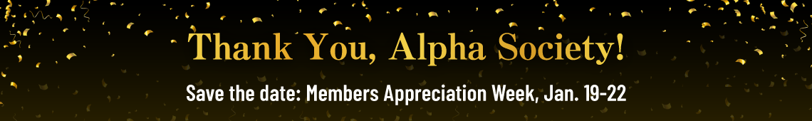 Alpha Society - Members Appreciation Week